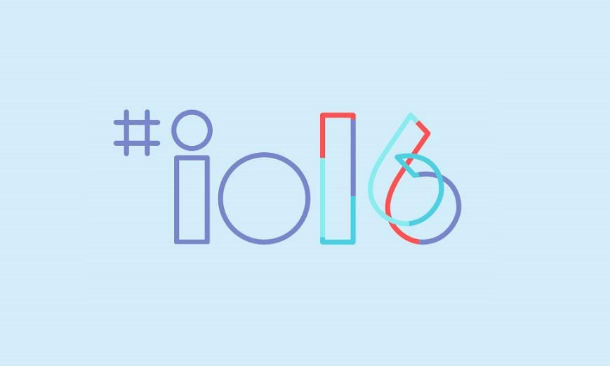 Google I/O 2016 Major Announcements